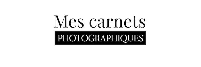 Mes carnets photographiques